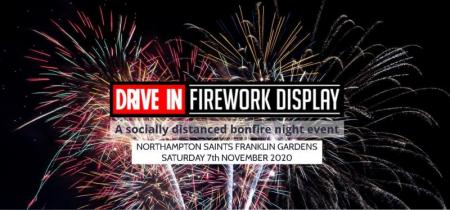 DRIVE IN FIREWORK DISPLAY - NORTHAMPTON